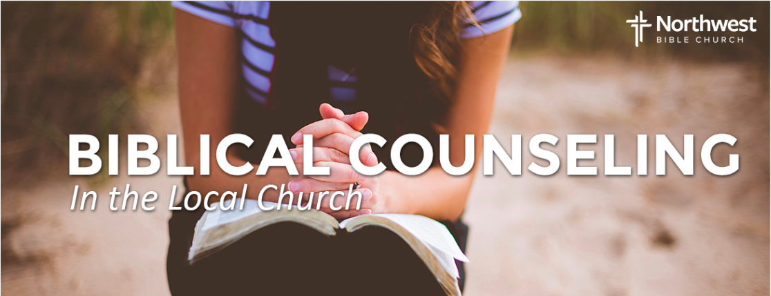 Northwest Bible Church- Biblical Counseling